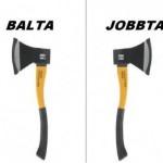 Balta-Jobbta!