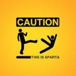 Vigyázat! Ez itt Spárta!
